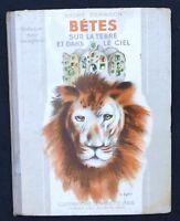 André DEMAISON Bêtes sur la terre et dans le ciel. Illustrations M. LYDIS 1936