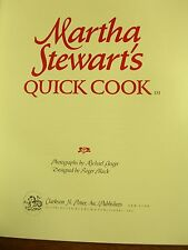 Quick Cook - Martha Stewart -1st Edition- Clarkson N. Potter, 1983