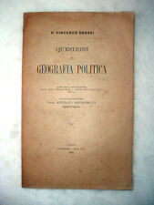 1888 - Questioni di Geografia Politica - Prima Edizione !!!