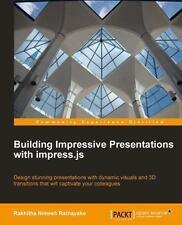 Building Impressive Presentations with Impress. Js by Atul Palundurkar (2013,...