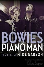 Bowie's Piano Man The Life of Mike Garson Updated and Revised Book New 000233676