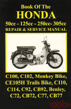 HONDA C92 C100 C102 SHOP MANUAL SERVICE REPAIR BOOK 305 C 72 77 92 100 125 C72