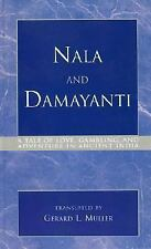 Nala and Damayanti : A Tale of Love, Gambling, and Adventure in Ancient India...