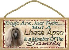 """Dogs Are Just Pets But A Lhasa Apso Is Part Of The Family Dog Sign Plaque 5""""x10"""""""