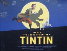 LIVRE : THE ART OF THE ADVENTURES OF TINTIN (steven spielberg film,hergé)