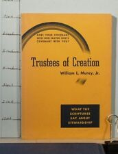 Trustees of Creation by William L. Muncy Jr 1949 Small Book   1008