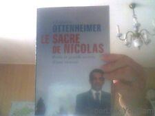 Le sacre de Nicolas : Petits et grands secrets d'une victoire par G-Ottenheimer
