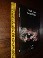 LIBRO: NERO ISTANBUL - FABIO DE PROPRIS - FAZI EDITORE - 2005 -