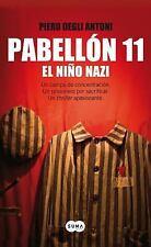 Pabellón 11. El niño nazi (Spanish Edition)-ExLibrary