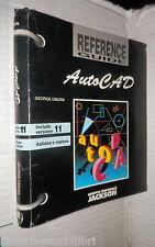 AUTOCAD George Omura Jackson 1997 Informatica Programmazione Tecnica Manuale di