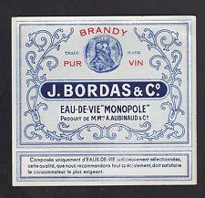 """ETIQUETTE Chromo Ancienne EAU-DE-VIE MONOPOLE """"BRANDY / J. BORDAS / A. AUBINAUD"""""""