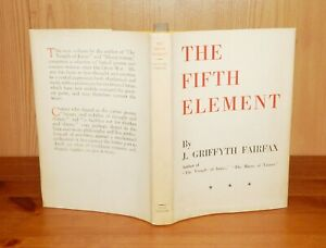 1937 James Griffyth Fairfax THE FIFTH ELEMENT 1st Edn with D/w POETRY Scarce