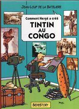 Comment Hergé a créé n°1. Tintin au Congo.  Bédéstory 2009. Tirage limité