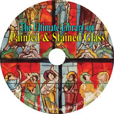24 Books on CD, Ultimate Library on Painted & Stained Glass, History, Art