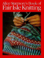 Alice Starmore's Book of Fair Isle Knitting by Alice Starmore: Used