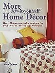 More Sew-It-Yourself Home Decor: Over 50 Easy-to-Make Designs for-ExLibrary