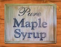 """TIN SIGN """"Pure Maple Syrup"""" Kitchen Rustic Wood Wall Decor"""
