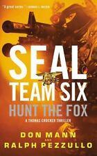A Thomas Crocker Thriller: SEAL Team Six: Hunt the Dragon 6 by Don Mann...