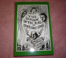 THE SHADOW ON THE BLIND Mrs. Alfred Baldwin.  Ash-Tree Press.  NEW!
