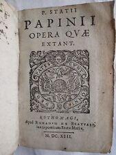 OEUVRES DE STACE : OPERA QUAE EXTANT. Rouen, Romain de Beauvais, 1613.