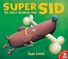 Super Sid: The Silly Sausage Dog-ExLibrary