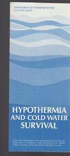 Hypothermia and Cold Water Survival US Coast Guard Brochure 1977