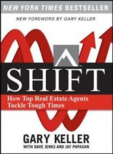 SHIFT :How Top Real Estate Agents Tackle Tough Times by Gary Keller NEW book