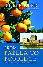 From Paella to Porridge: A Farewell to Mallorca and a Scottish Adventure, Kerr,