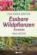 Essbare Wildpflanzen Europas | 1500 Arten | Eva-Maria Dreyer | Buch | Deutsch