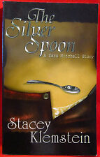 The Silver Spoon by Stacey Klemstein 2004, Paperback