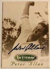 1995 FUTERA HERITAGE CRICKET COLLECTION CARD N0 37/60 SIGNED PETER ALLAN