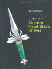 Art and Design in Modern Custom Fixed-Blade Knives by Darom, David