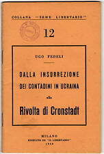 Libro Dalla Insurrezione dei Contadini in Ucraina a Rivolta di Krondstadt 1950