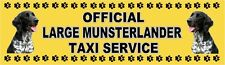 LARGE MUNSTERLANDER OFFICIAL TAXI SERVICE  Dog Car Sticker  By Starprint