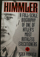 HIMMLER, PADFIELD, HB DJ 1ST ED.,FULL SCALE BIOGRAPHY, EXECUTIONERS, NAZI, WWII