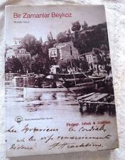 OTTOMAN EMPIRE TURKEY CONSTANTINOPLE BIR ZAMANLAR BEYKOZ FIRST EDITION