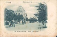 INDOCHINA Tonkin Haiphong Paul bert street 1910s PC