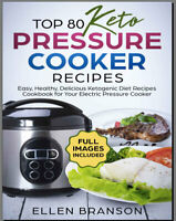 Top 80 Keto Pressure Cooker Recipes – Easy, –- [PDF/Eb00k] New Cookbook 2020