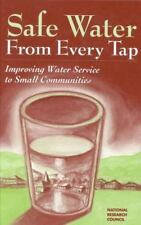 Safe Water From Every Tap: Improving Water Service to Small Communities [Process
