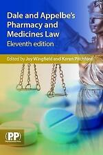 Dale and Appelbe's Pharmacy and Medicines Law by Pharmaceutical Press...