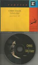 CHRIS ISAAK Solitary Man PROMO DJ CD Single NEIL DIAMOND Remake Cover Version