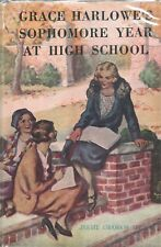 GRACE HARLOWES SOPHMORE YEAR AT HIGH SCHOOL by JESSIE GRAHAM FLOWER Donohue HC