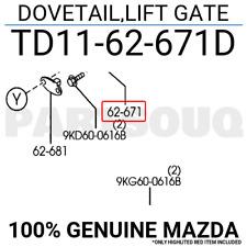 TD1162671D Genuine Mazda DOVETAIL,LIFT GATE TD11-62-671D