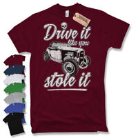 DRIVE IT LIKE YOU STOLE IT T-SHIRT MUSCLE CAR OLD SCHOOL Tuning v8 hot rod skull