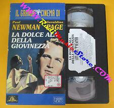 VHS film LA DOLCE ALA DELLA GIOVINEZZA il grande cinema Paul Newman(F113)*no dvd