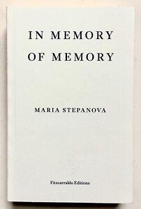 In Memory Of Memory by Maria Stepanova **U.K 1st/1st**