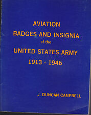 Aviation badges and insignia of the United States Army, 1913-1946 By J.DUNCAN