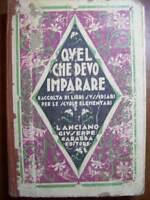 QUEL CHE DEVO IMPARARE - CABASSA EDITORE 1927 PER LE SCUOLE ELEMENTARI  ( cc33 )
