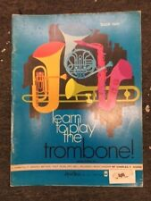 LEARN TO PLAY  METHOD TROMBONE BOOK 2