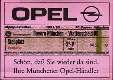 Ticket BL 91/92 FC Bayern München - SG Wattenscheid 09, Stehplatz Freikarte